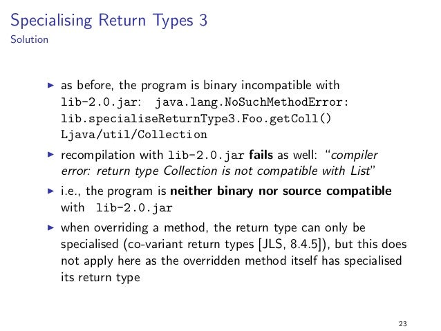 nd bar() in Foo  I i.e., the program is source incompatible with lib-2.0.jar  as well  17