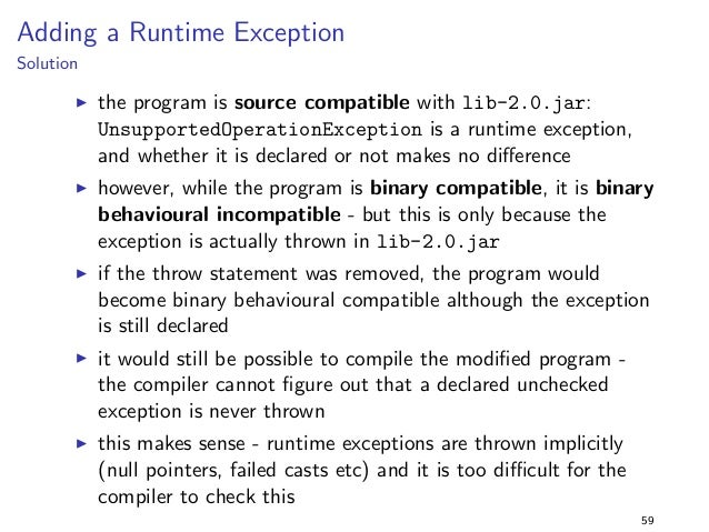 Generics 1  Solution  I this is binary compatible due to type erasure in Java  I however, this is not source compatible - ...