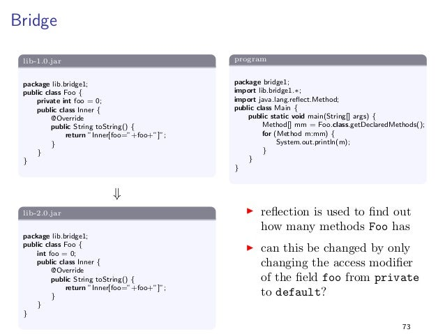 Constants 2  Solution  I the program still prints 42 when it is executed with  lib-2.0.jar  I constant inlining is still a...