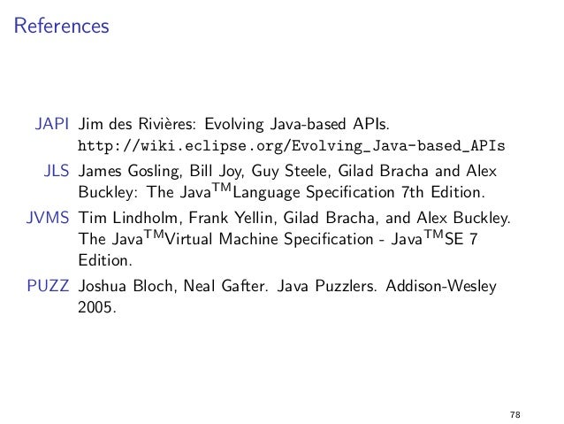 Constants 3  Solution  I the program still prints 42 when it is executed with  lib-2.0.jar  I the compiler applies constan...