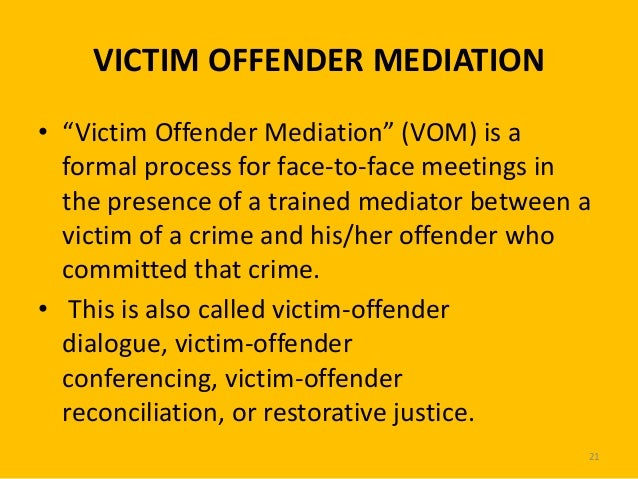 restorative justice victim offender reconciliation programs Crime and punishment:  as victim-offender reconciliation programs  victims' rights advocates and the growing restorative justice/victim-offender mediation.