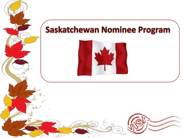 Canada has now become an easier option on immigration with its Saskatchewan Nominee Program. This provides a quicker and m...