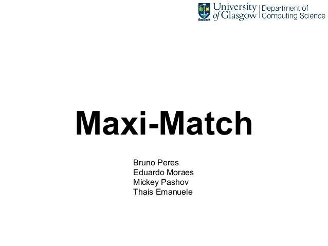 Maxi-Match Bruno Peres Eduardo Moraes Mickey Pashov Thais Emanuele
