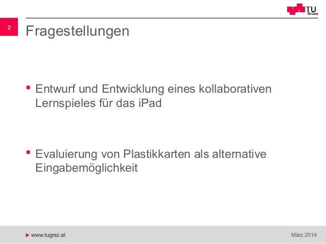 Entwicklung eines kollaborativen Lernspiels unter der Verwendung von externen Plastikkarten zur Gesteneingabe bei iPads Slide 2