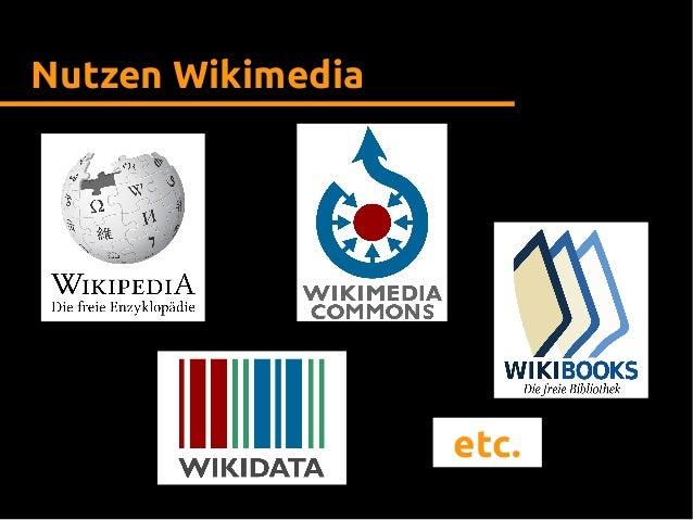 Nutzen Wikimedia etc.