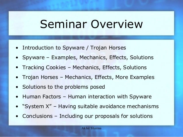 spyware and trojan horses (computer security seminar by akhil sharma)