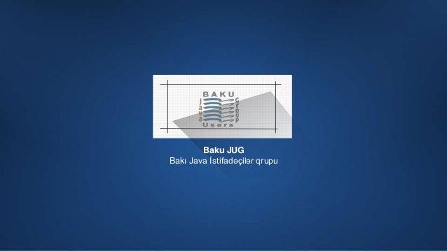 1 Baku JUG Bakı Java İstifadəçilər qrupu
