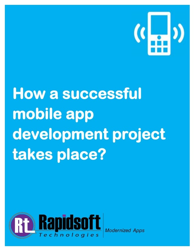 How a successful mobile app development project takes place?