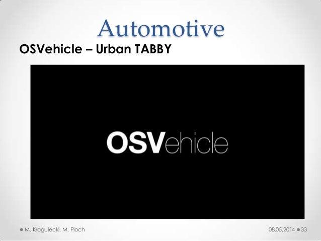 08.05.2014M. Krogulecki, M. Pioch 33 OSVehicle – Urban TABBY Automotive