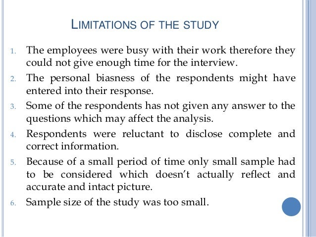 limitations of the study thesis The approach section of a proposal should discuss potential study limitations and alternative strategies 13 • how to present limitations and alternatives 247.