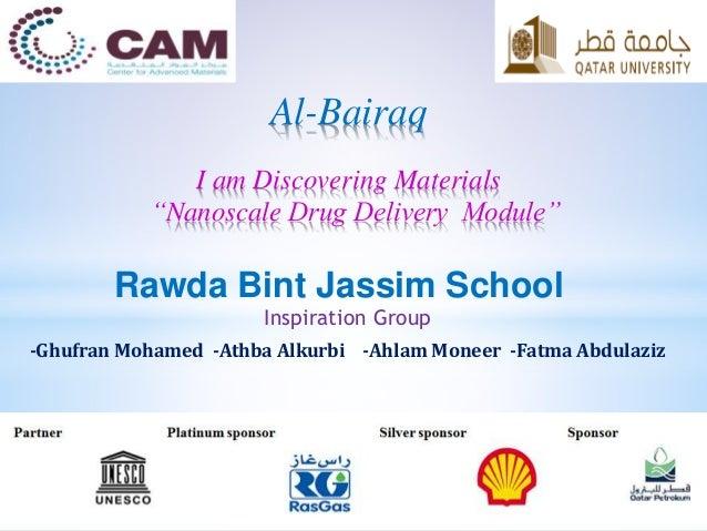 "Inspiration Group -Ghufran Mohamed -Athba Alkurbi -Ahlam Moneer -Fatma Abdulaziz Al-Bairaq I am Discovering Materials ""Nan..."