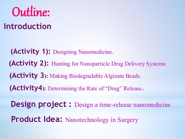 Nano Scale Drug Delivery, IDM7 Slide 2