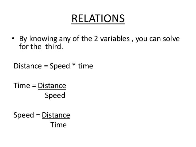 Average Speed  • If the distance covered in different  intervals of time, in such situation we  have to mentioned the spee...