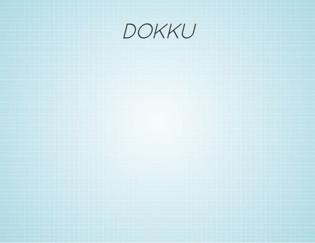 DOKKU