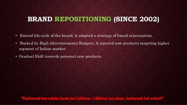 """lifebuoy in india product life cycle Case study – brand lifebuoy the ad vertising agency for lifebuoy it was around 2002 that the product moved """"lifebuoy has 112 years of existence in india."""