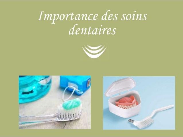 Importance des soins  dentaires