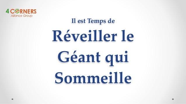 Il#est#Temps#de  Réveiller#le  Géant#qui  Sommeille