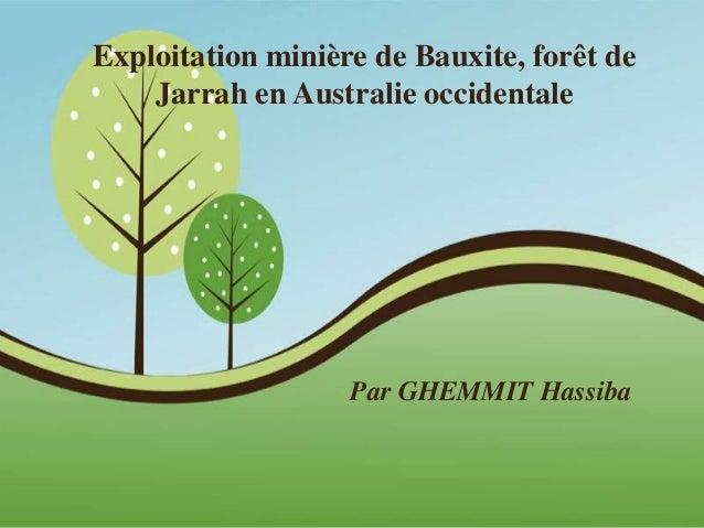 Exploitation minière de Bauxite, forêt de  Pour plus de modèles : Modèles Powerpoint PPT gratuits  Page 1  Jarrah en Austr...