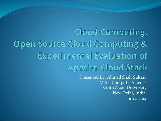 Presented By: Ahmad Shah Sultani  M.Sc. Computer Science  South Asian University  New Delhi, India.  01-12-2014