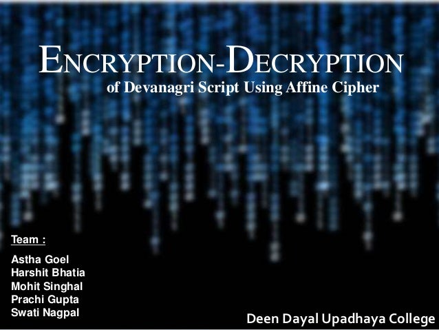 Encryption/Decryption Algorithm for Devanagri Script(Affine