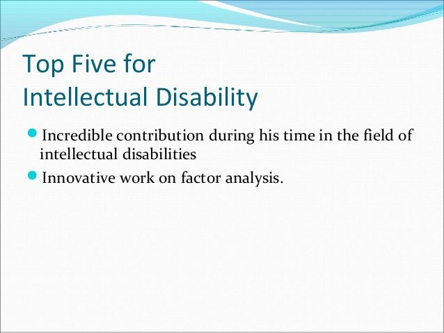 Top Five for Intellectual Disability Incredible contribution during his time in the field of intellectual disabilities I...