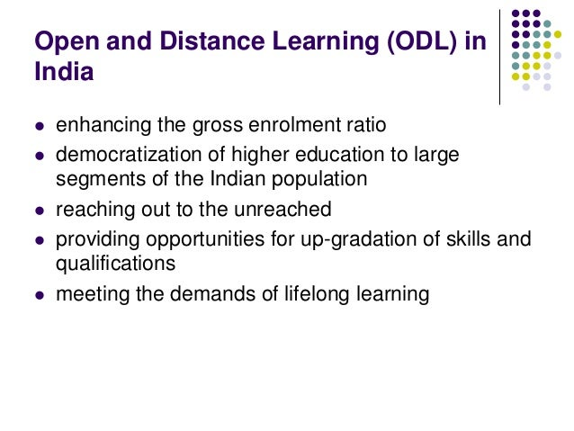 distance learning democratization of education Disparities and discriminations it is important to note that open and distance education has joined hands with the conventional face-to-face mode of education in order to translate the need to extend education beyond all barriers into a reality democratization of education has received further fillip by the constitution of india.