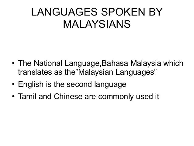malay language As a translation services professional, i am attracted to all forms of language everything from modern to ancient languages, artificial languages, even sign language fascinates me – the.