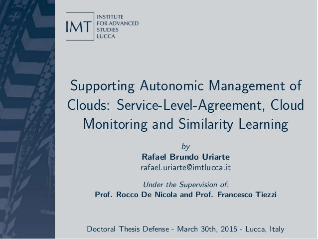 Supporting Autonomic Management of Clouds: Service-Level-Agreement, Cloud Monitoring and Similarity Learning by Rafael Bru...