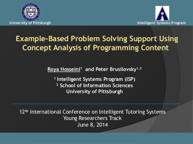 Example-Based Problem Solving Support Using Concept Analysis of Programming Content Roya Hosseini1 and Peter Brusilovsky1,...