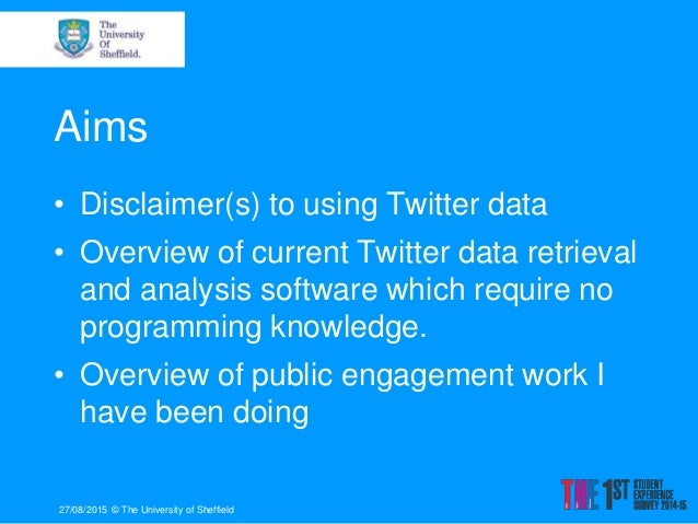 Introduction to software that can be used to capture and analyse Twitter data Slide 2