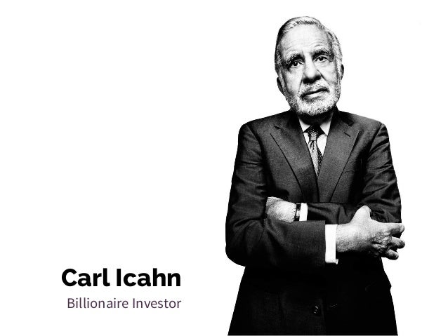 Carl Icahn Billionaire Investor