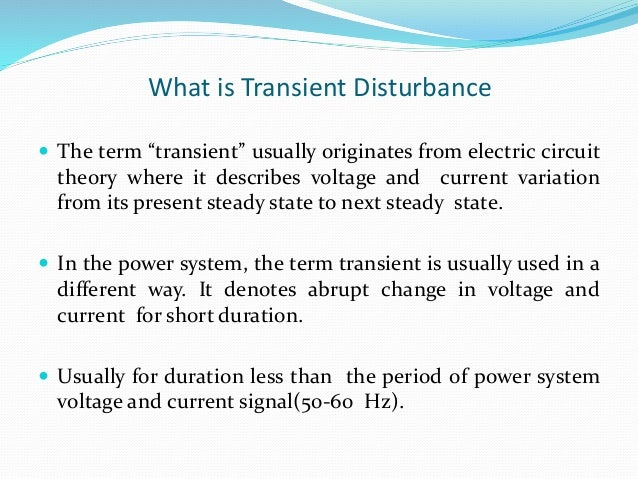 Introduction To Transient Disturbances Of Power System And