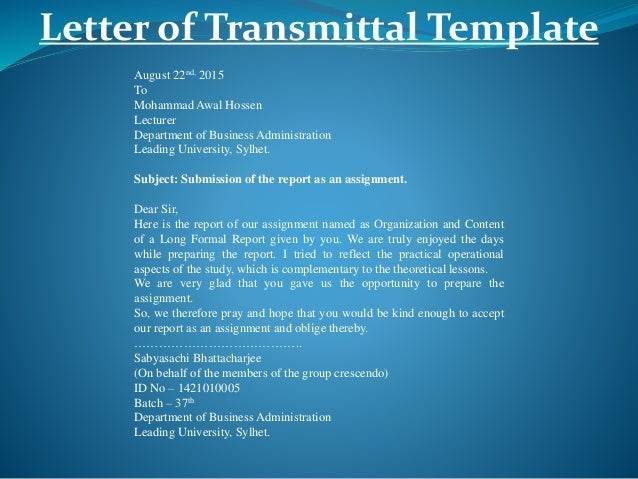 Presentation on organization and content of a long formal report letter of transmittal template spiritdancerdesigns Choice Image