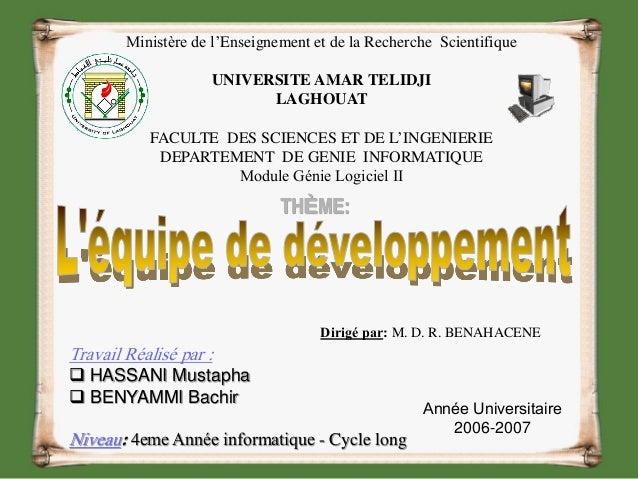 Dirigé par: M. D. R. BENAHACENE Travail Réalisé par :  HASSANI Mustapha  BENYAMMI Bachir Niveau: 4eme Année informatique...