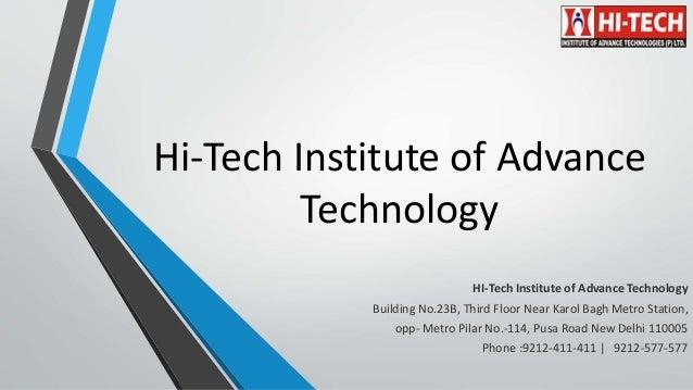 Hi-Tech Institute of Advance Technology HI-Tech Institute of Advance Technology Building No.23B, Third Floor Near Karol Ba...