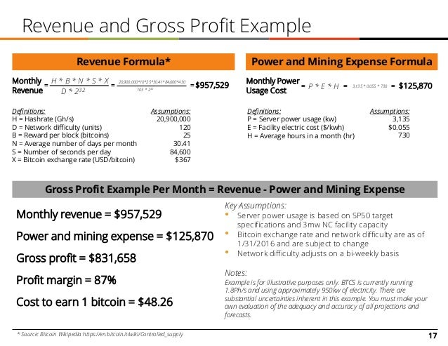 17 Revenue and Gross Profit Example * Source: Bitcoin Wikipedia https://en.bitcoin.it/wiki/Controlled_supply Revenue Formu...