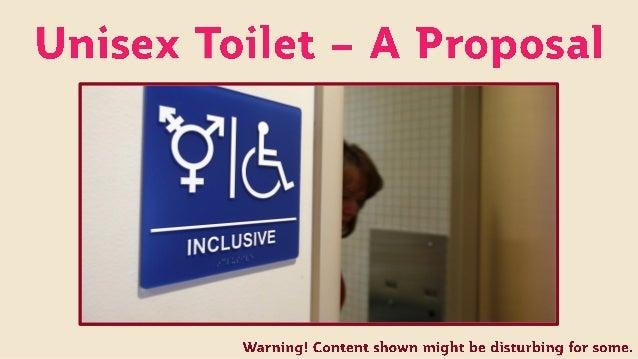 Unisex Toilet - A Proposal