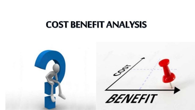 Cost Benefit AnalysisCba
