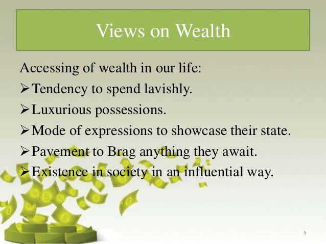 Real wealth is never measured in money or possessions