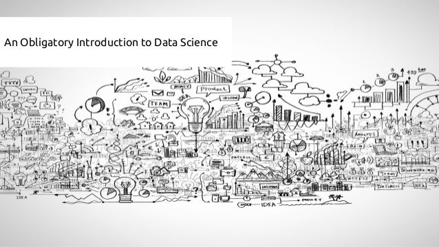 An Obligatory Introduction to Data Science