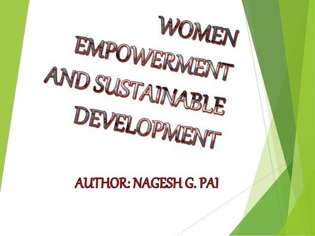 Women Empowerment and Sustainable Development Slide 2