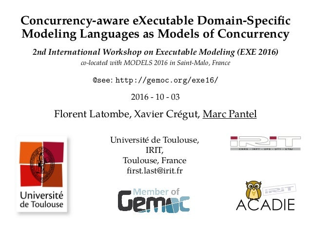 Concurrency-aware eXecutable Domain-Specific Modeling Languages as Models of Concurrency 2nd International Workshop on Exec...