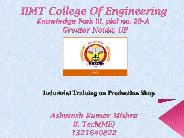 Industrial Training on Production ShopIndustrial Training on Production Shop