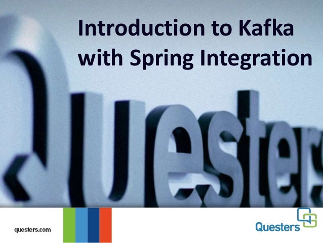 Introduction to Kafka with Spring Integration