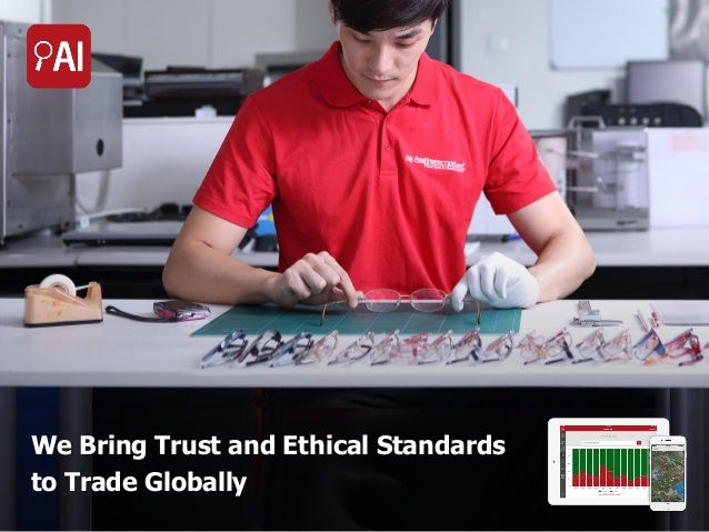 We Bring Trust and Ethical Standards to Trade Globally