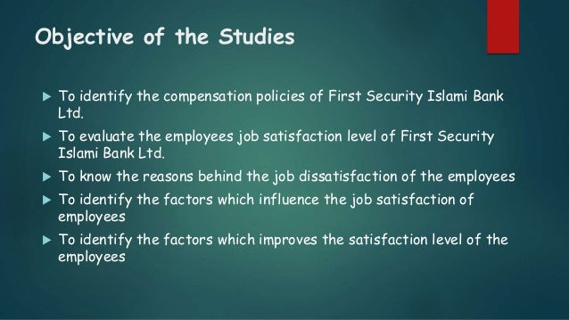 Compensation Package and Employee Job Satisfaction of First Security …