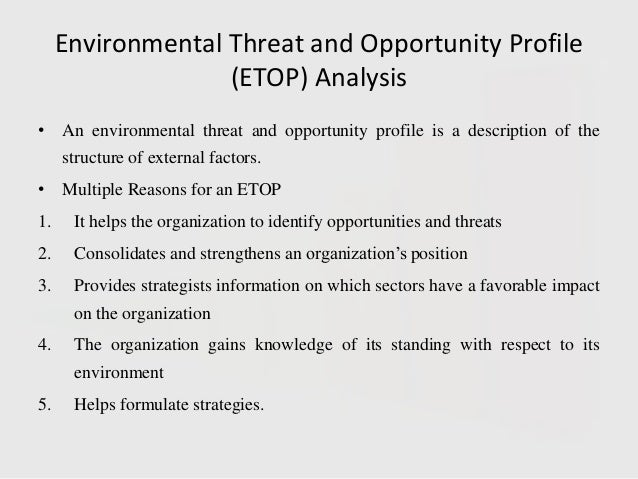 etop analysis of companies Does technology offer companies a new way to  environment they want to grow in read on to know more about pest analysis  pest risk analysis.