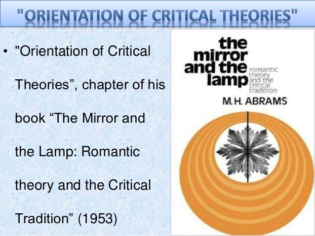 Orientation of Critical Theories by M. H. Abrams