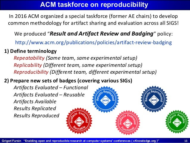 """Grigori Fursin """"Enabling open and reproducible research at computer systems' conferences ( cKnowledge.org )"""" 1313 In 2016 ..."""