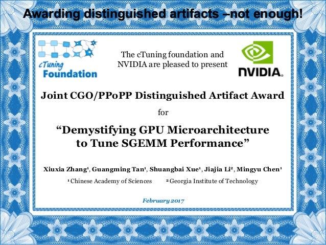 Joint CGO/PPoPP Distinguished Artifact Award Xiuxia Zhang1, Guangming Tan1, Shuangbai Xue1, Jiajia Li2, Mingyu Chen1 1 Chi...